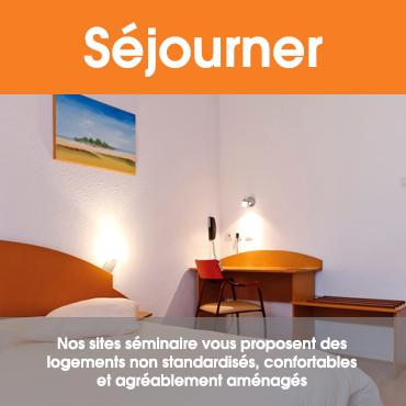 Séjourner : Nos sites séminaires vous proposent des logements non standardisés, confortables et agréablement aménagés